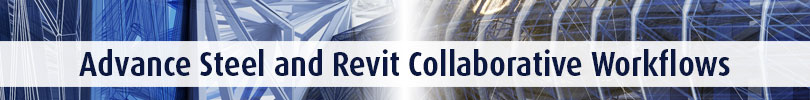 Advance-Steel-and-Revit-Collaborative-Workflows