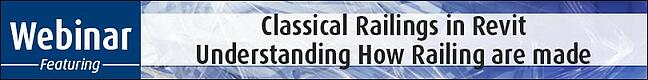 Classical-Railings-in-Revit-–-Understanding-How-Railing-are-made