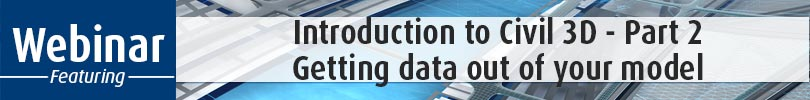Introduction-to-Civil-3D---Part-2-Getting-data-out-of-your-model