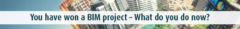 You-have-won-a-BIM-project--What-do-you-do-now